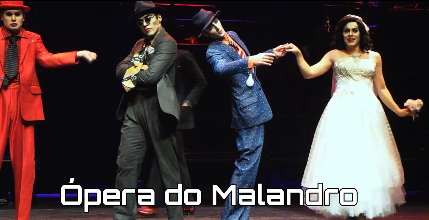 E a Malandragem?