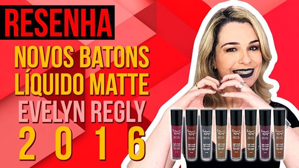 Batons Líquido Evelyn Regly 2016