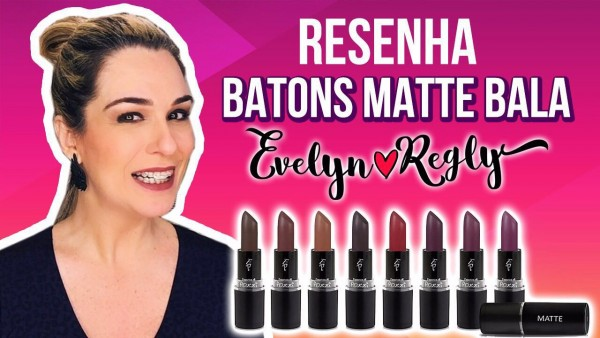 Batons bala Evelyn Regly 2016 by Essenze
